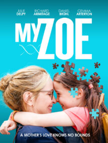 Actress Julie Delpy with a young person held in her arms in a movie poster for the film My Zoe